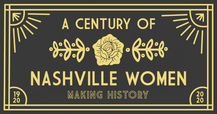 A Century Of Nashville Women Visit Nashville Tn